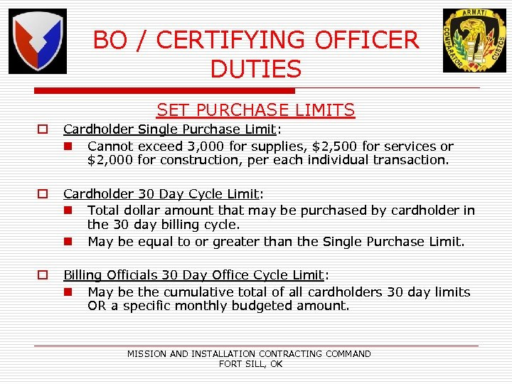 BO / CERTIFYING OFFICER DUTIES SET PURCHASE LIMITS o Cardholder Single Purchase Limit: n