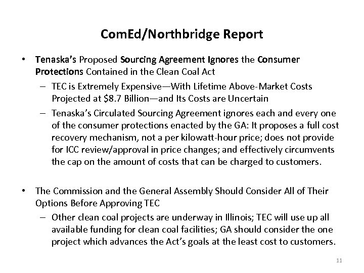 Com. Ed/Northbridge Report • Tenaska's Proposed Sourcing Agreement Ignores the Consumer Protections Contained in