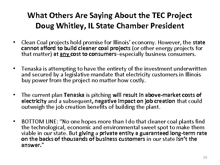 What Others Are Saying About the TEC Project Doug Whitley, IL State Chamber President