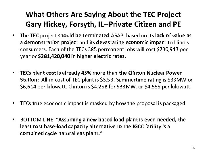 What Others Are Saying About the TEC Project Gary Hickey, Forsyth, IL--Private Citizen and