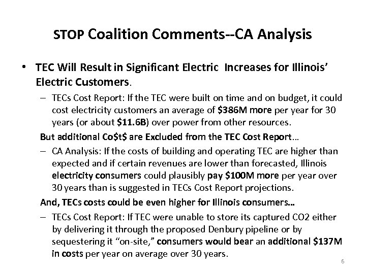STOP Coalition Comments--CA Analysis • TEC Will Result in Significant Electric Increases for Illinois'