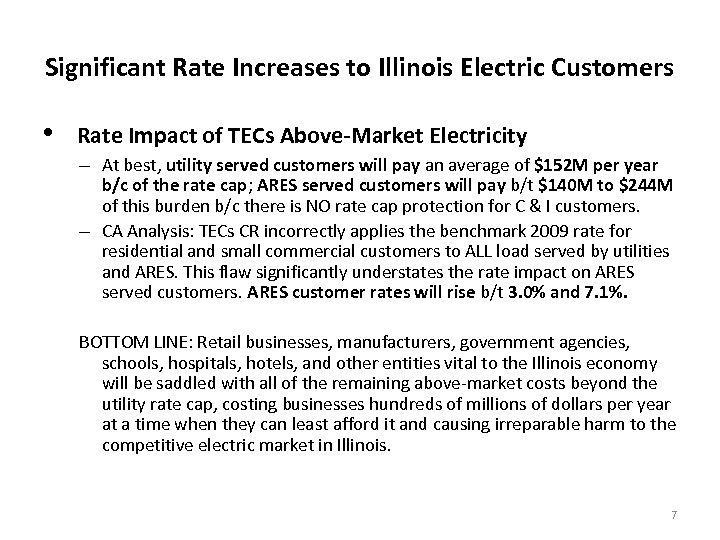 Significant Rate Increases to Illinois Electric Customers • Rate Impact of TECs Above-Market Electricity
