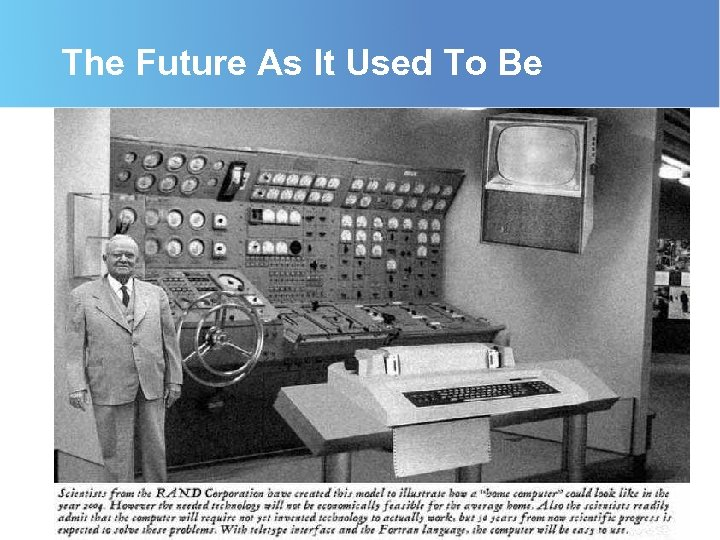 The Future As It Used To Be