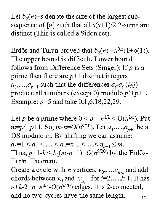 Let b 2(n)=s denote the size of the largest subsequence of [n] such that