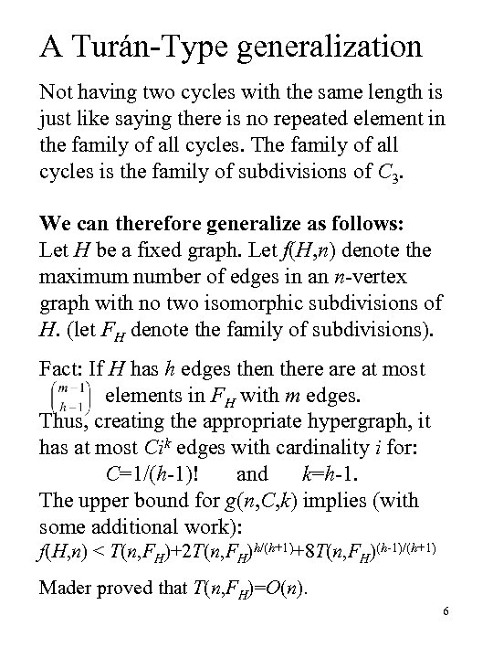 A Turán-Type generalization Not having two cycles with the same length is just like