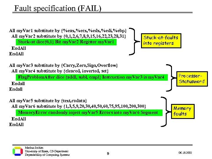 Fault specification (FAIL) All my. Var 1 substitute by {%eax, %ecx, %edi, %ebp} All