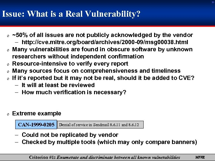 10 Issue: What is a Real Vulnerability? 0 ~50% of all issues are not