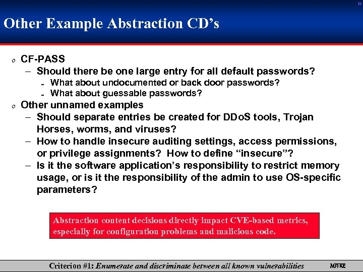 23 Other Example Abstraction CD's 0 CF-PASS – Should there be one large entry