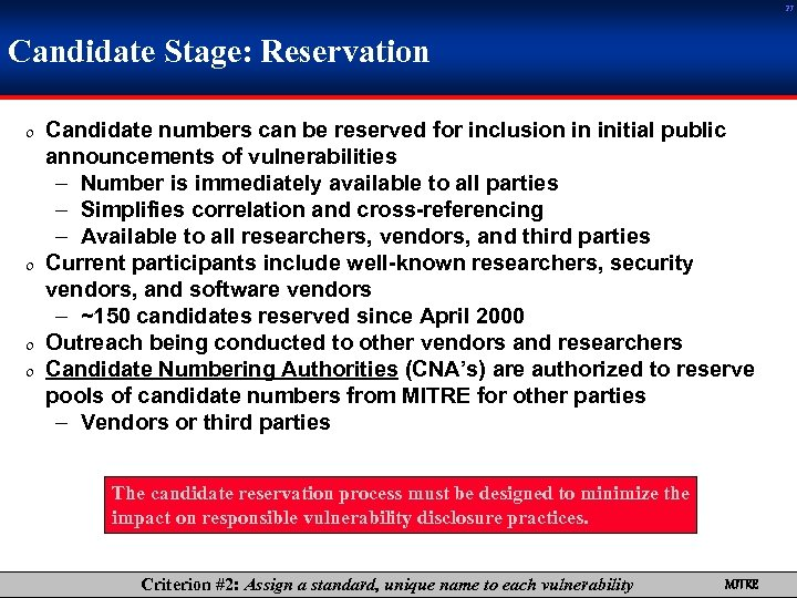 27 Candidate Stage: Reservation 0 Candidate numbers can be reserved for inclusion in initial