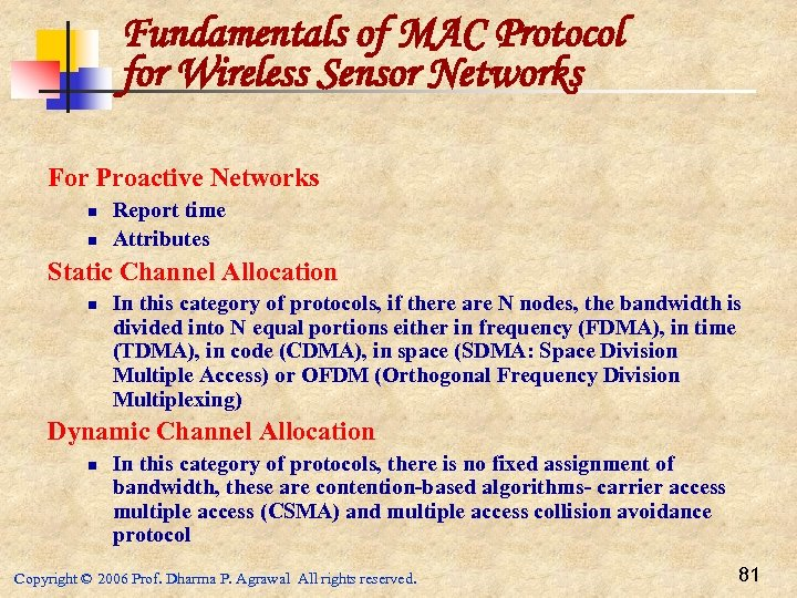 Fundamentals of MAC Protocol for Wireless Sensor Networks For Proactive Networks n n Report