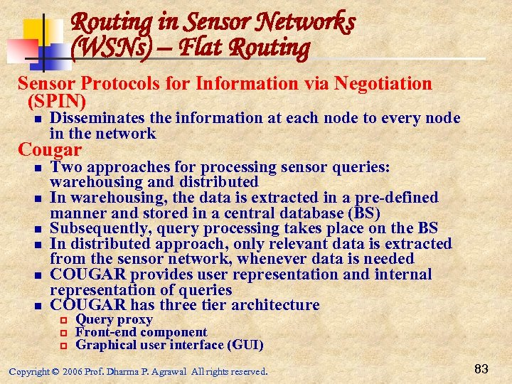 Routing in Sensor Networks (WSNs) – Flat Routing Sensor Protocols for Information via Negotiation