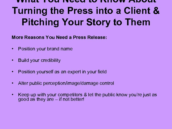 What You Need to Know About Turning the Press into a Client & Pitching
