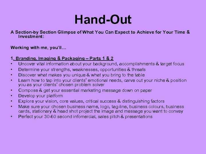 Hand-Out A Section-by Section Glimpse of What You Can Expect to Achieve for Your