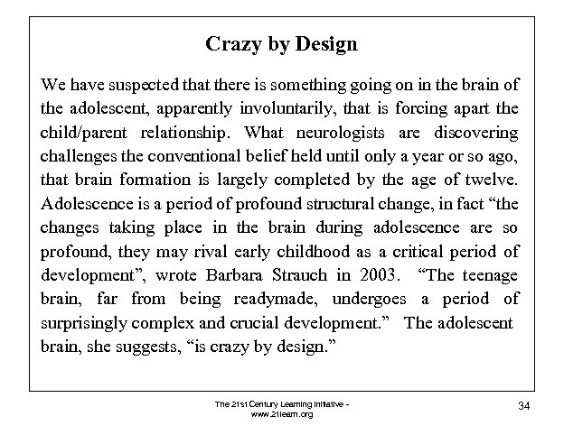 Crazy by Design We have suspected that there is something going on in the