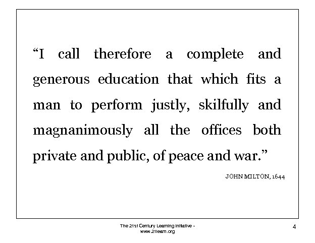 """""""I call therefore a complete and generous education that which fits a man to"""