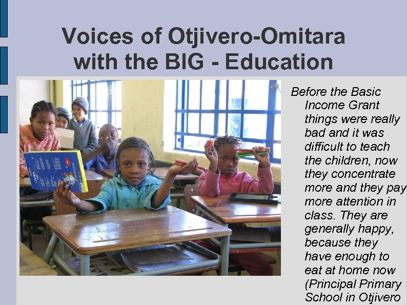 Voices of Otjivero-Omitara with the BIG - Education Before the Basic Income Grant things