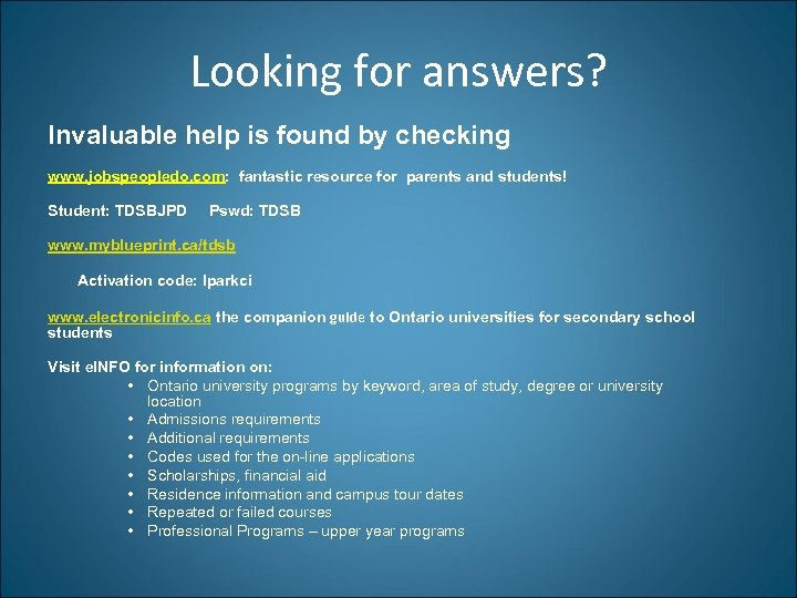 Looking for answers? Invaluable help is found by checking www. jobspeopledo. com: fantastic resource