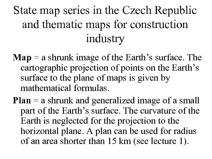 State map series in the Czech Republic and thematic maps for construction industry Map