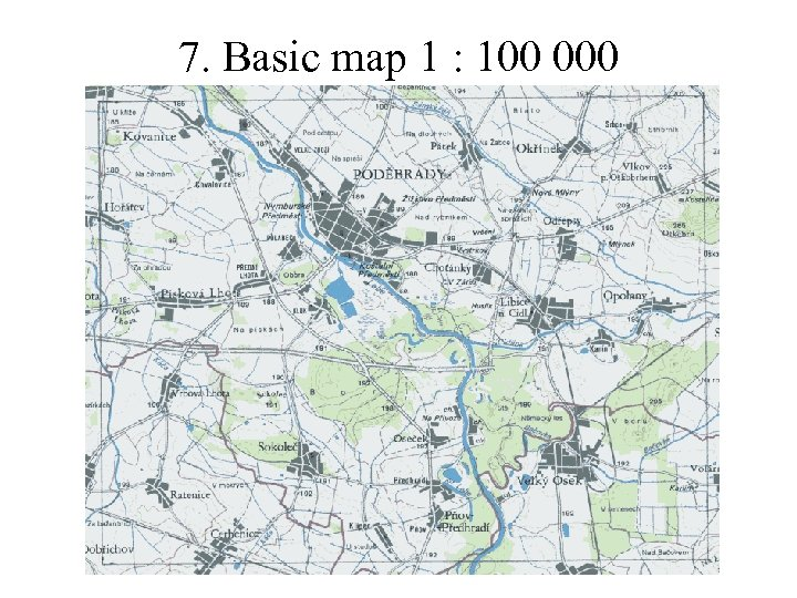 7. Basic map 1 : 100 000