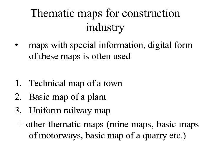 Thematic maps for construction industry • maps with special information, digital form of these