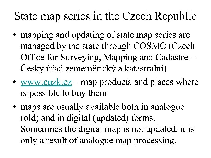 State map series in the Czech Republic • mapping and updating of state map
