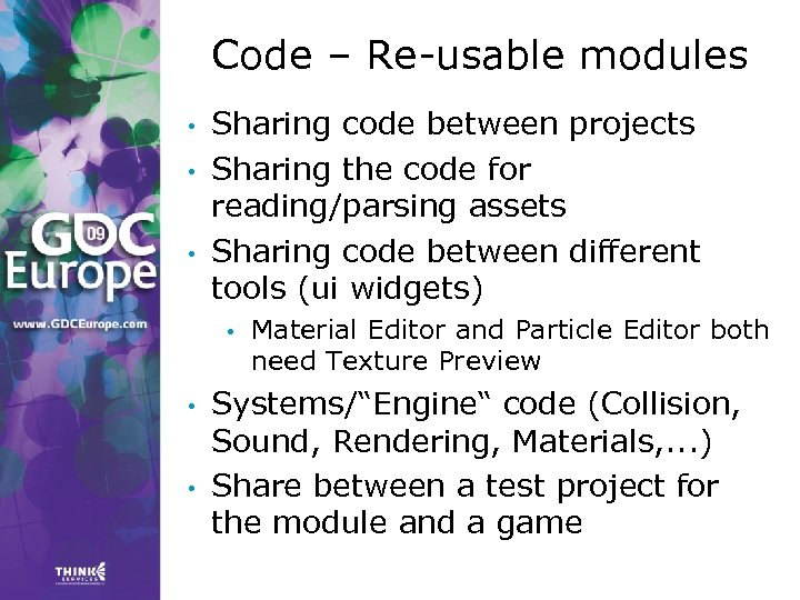Code – Re-usable modules • • • Sharing code between projects Sharing the code