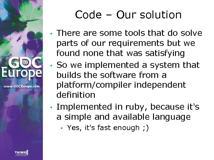 Code – Our solution • • • There are some tools that do solve