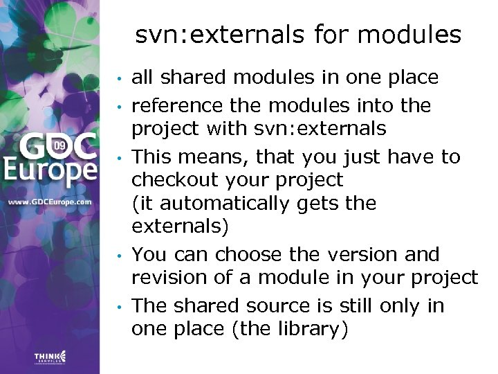 svn: externals for modules • • • all shared modules in one place reference