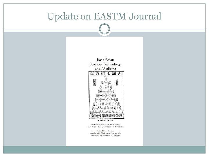 Update on EASTM Journal