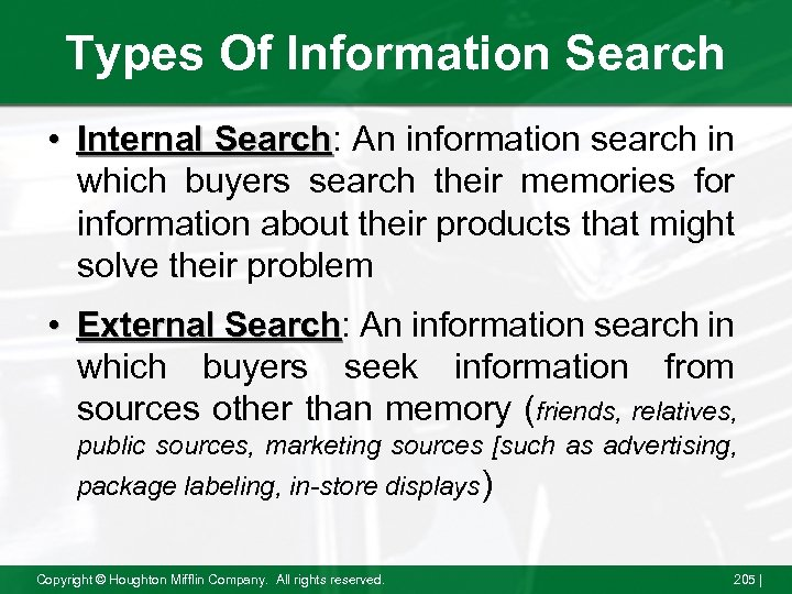 Types Of Information Search • Internal Search: An information search in Search which buyers