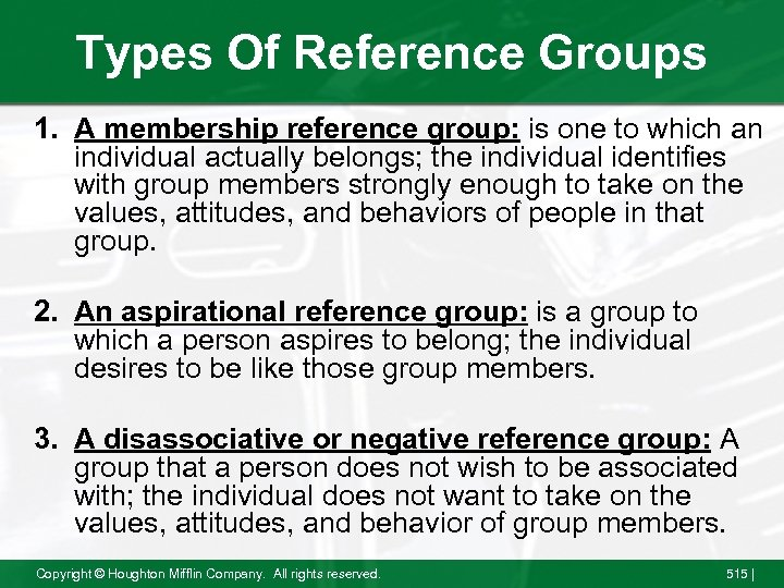 Types Of Reference Groups 1. A membership reference group: is one to which an