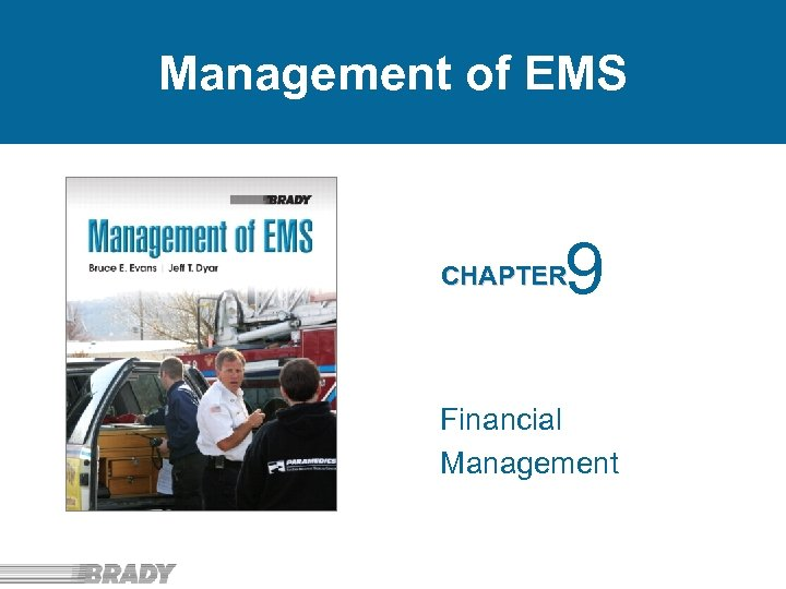Management of EMS 9 CHAPTER Financial Management