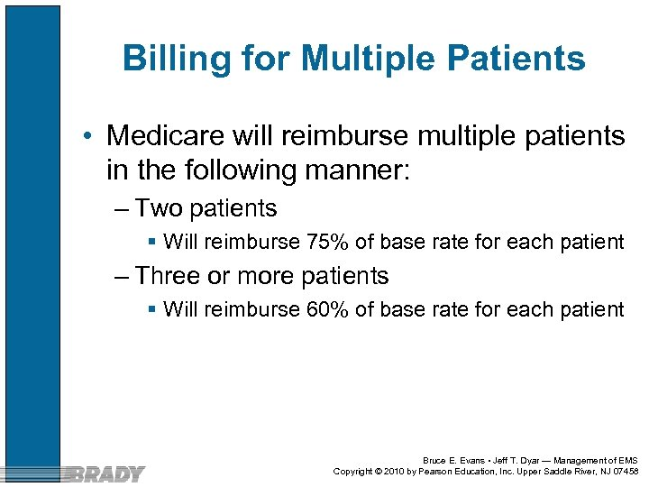 Billing for Multiple Patients • Medicare will reimburse multiple patients in the following manner: