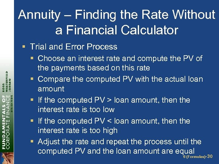 Annuity – Finding the Rate Without a Financial Calculator § Trial and Error Process