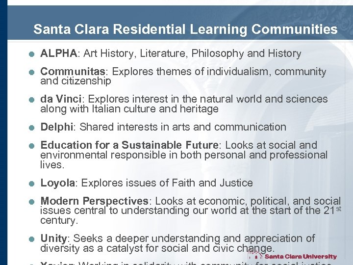 Santa Clara Residential Learning Communities = ALPHA: Art History, Literature, Philosophy and History =
