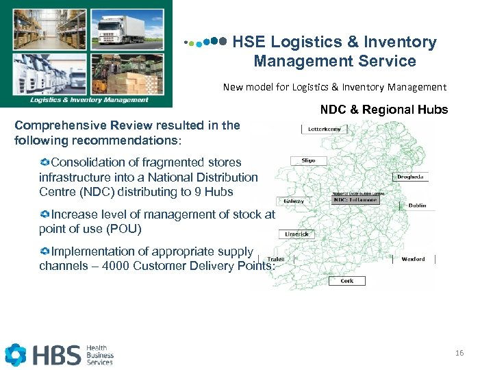 HSE Logistics & Inventory Management Service New model for Logistics & Inventory Management NDC