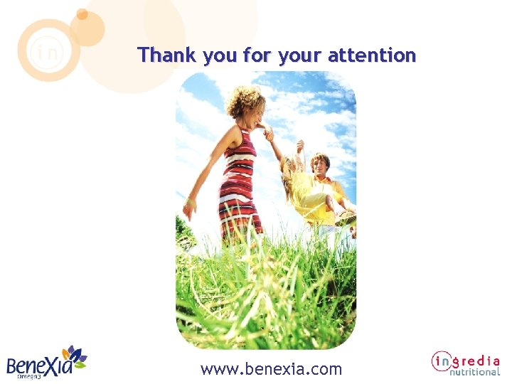 Thank you for your attention www. benexia. com