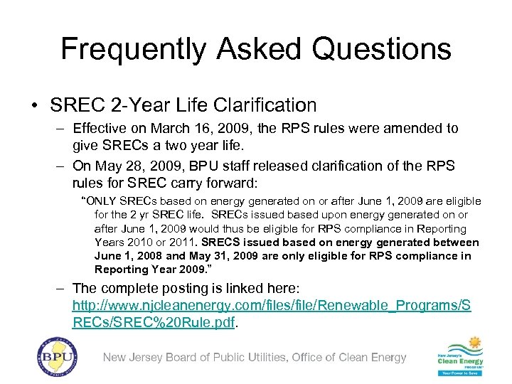 Frequently Asked Questions • SREC 2 -Year Life Clarification – Effective on March 16,