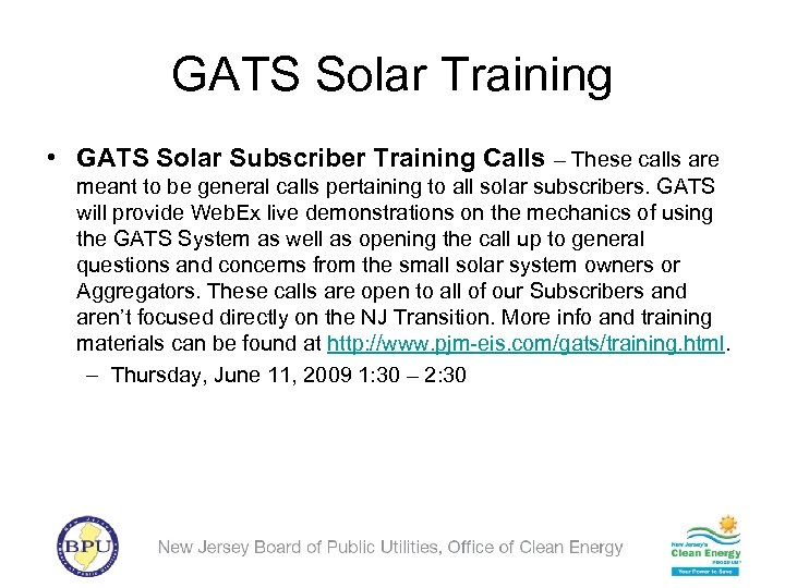 GATS Solar Training • GATS Solar Subscriber Training Calls – These calls are meant