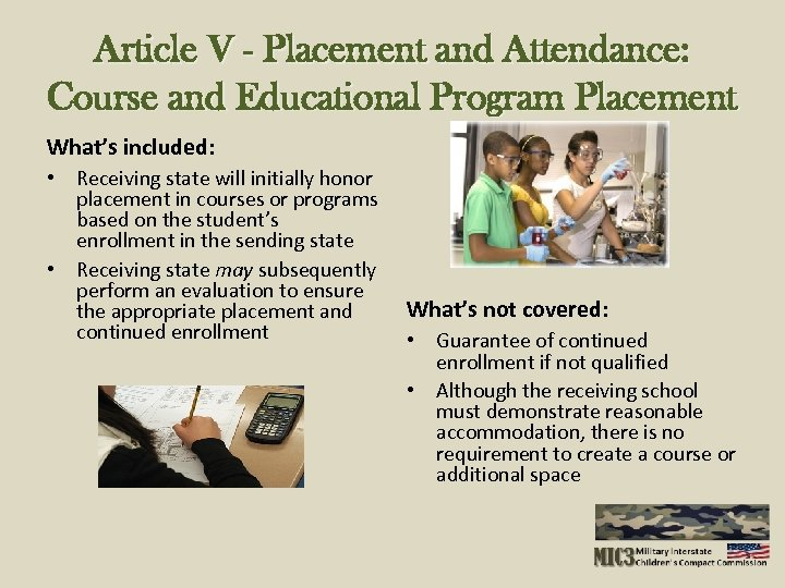 Article V - Placement and Attendance: Course and Educational Program Placement What's included: •