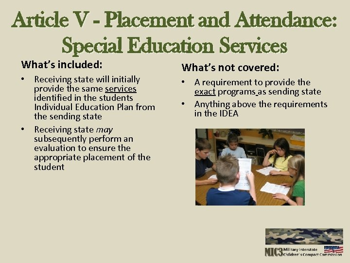 Article V - Placement and Attendance: Special Education Services What's included: • Receiving state