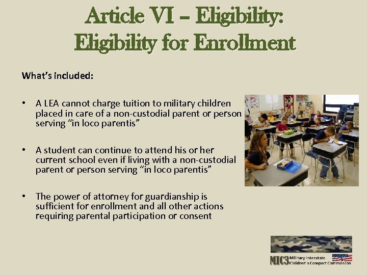 Article VI – Eligibility: Eligibility for Enrollment What's included: • A LEA cannot charge