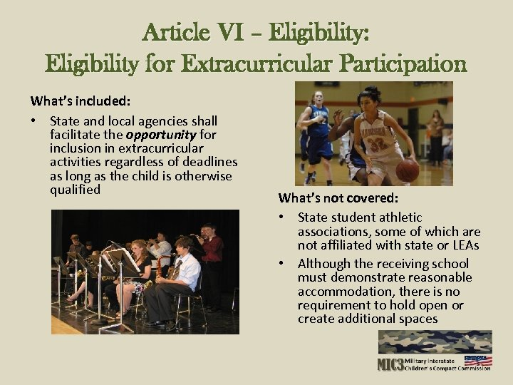 Article VI – Eligibility: Eligibility for Extracurricular Participation What's included: • State and local