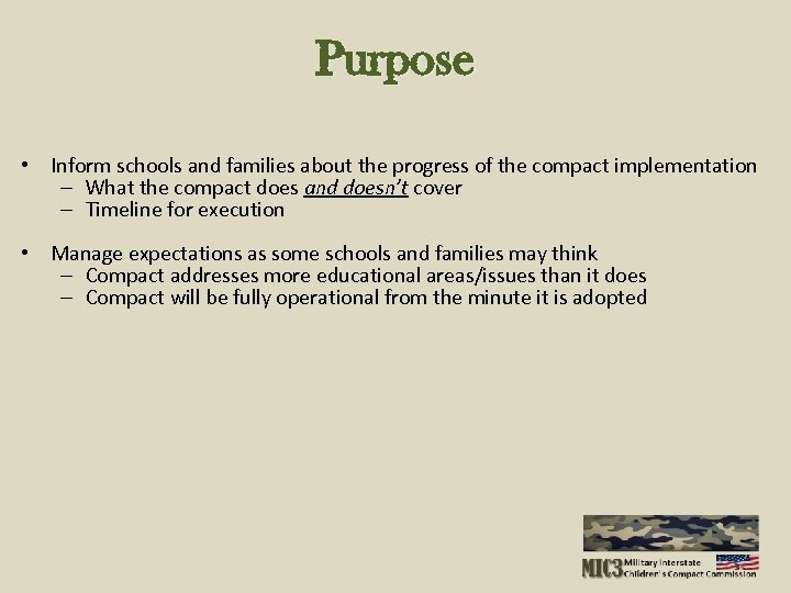 Purpose • Inform schools and families about the progress of the compact implementation –