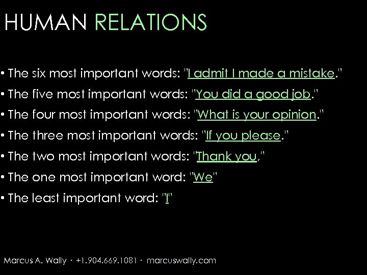 HUMAN RELATIONS • The six most important words: