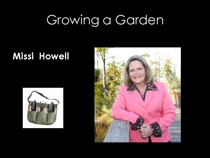 Growing a Garden Missi Howell
