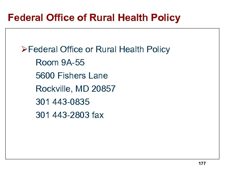 Federal Office of Rural Health Policy ØFederal Office or Rural Health Policy Room 9