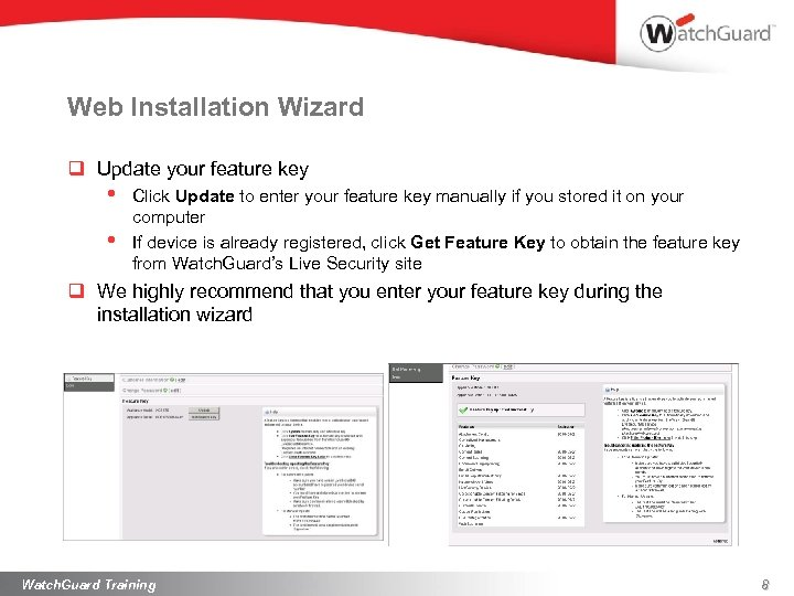 Web Installation Wizard q Update your feature key • • Click Update to enter