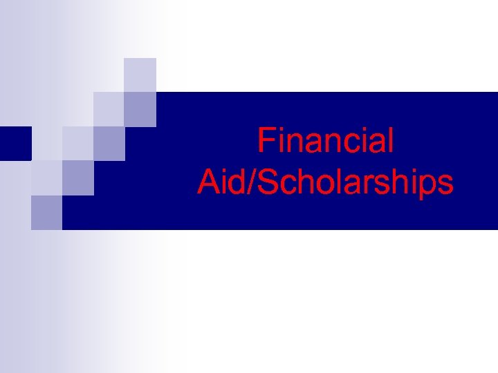 Financial Aid/Scholarships