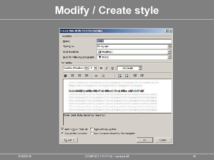 Modify / Create style 3/18/2018 COMPSCI 111/111 G - Lecture 08 18